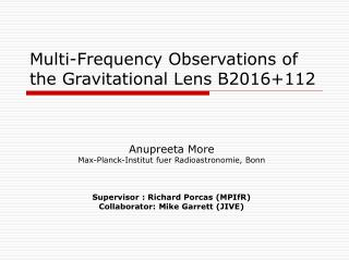 Multi-Frequency Observations of the Gravitational Lens B2016+112
