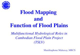 Multifunctional Hydrological Roles in Cambodian Flood Plain Project (TSLV)