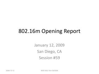802.16m Opening Report