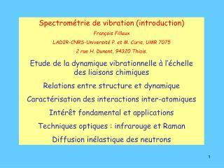 Spectrométrie de vibration (introduction) François Fillaux