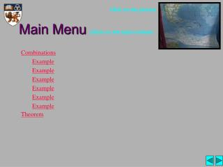 Main Menu  (Click on the topics below)