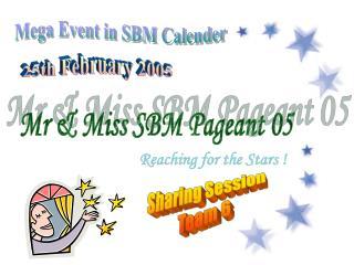 Mr & Miss SBM Pageant 05