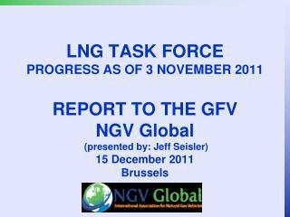 LNG Task Force Summary 3 November 2011