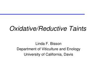 Oxidative/Reductive Taints