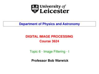 Topic 6 - Image Filtering - I