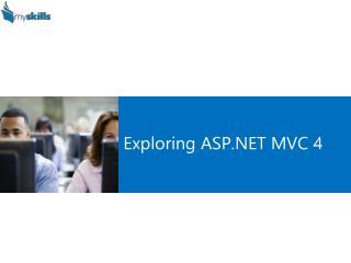 Exploring ASP.NET MVC 4