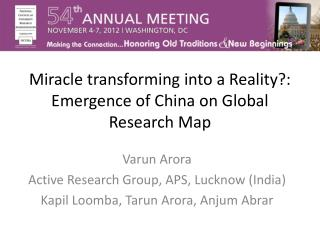 Miracle transforming into a Reality?: Emergence of China on Global Research Map