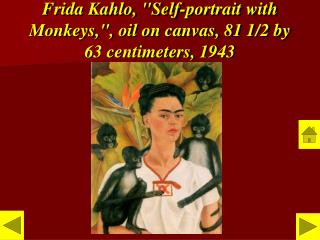 "Frida Kahlo, ""Self-portrait with Monkeys,"", oil on canvas, 81 1/2 by 63 centimeters, 1943"