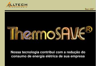 Nossa tecnologia contribui com a redu  o do consumo de energia el trica de sua empresa