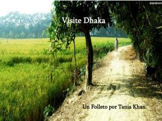 Un Folleto por Tania Khan