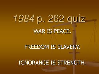 1984  p. 262 quiz