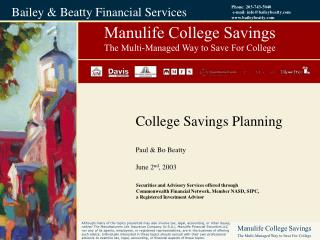 Manulife College Savings The Multi-Managed Way to Save For College