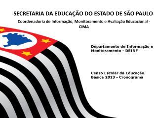 Departamento de Informação e Monitoramento - DEINF