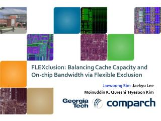 FLEXclusion: Balancing Cache Capacity and On-chip Bandwidth via Flexible Exclusion