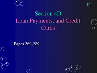 Section 4D Loan Payments, and Credit Cards