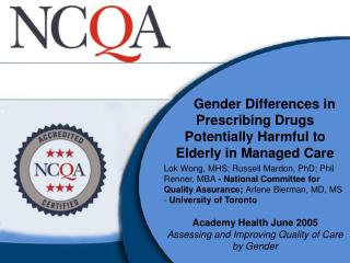 Gender Differences in Prescribing Drugs Potentially Harmful to Elderly in Managed Care