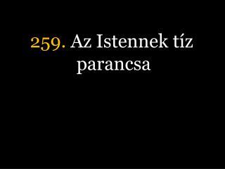 259.  Az Istennek tíz parancsa
