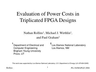 Evaluation of Power Costs in Triplicated FPGA Designs