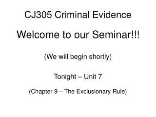 CJ305 Criminal Evidence