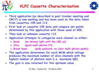VLPC Cassette Characterisation