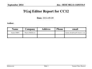 TGaj Editor Report for CC12