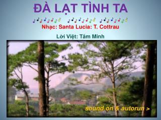Nhạc : Santa Lucia: T.  Cottrau