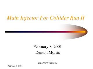 Main Injector For Collider Run II