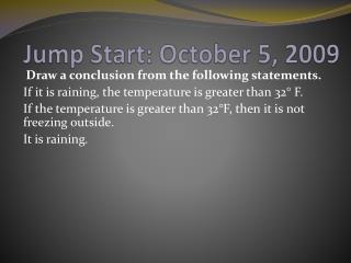 Jump Start: October 5, 2009