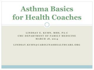 Asthma Basics  for Health Coaches