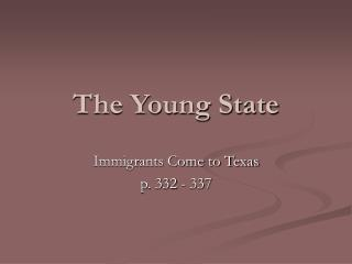 The Young State