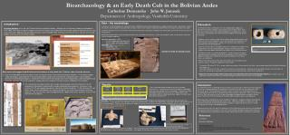 Bioarchaeology & an Early Death Cult in the Bolivian Andes