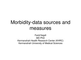 Morbidity-data sources and measures