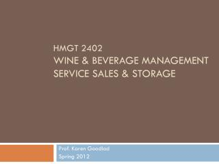 HMGT 2402 Wine & Beverage Management Service sales & storage