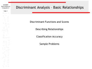 Discriminant Analysis � Basic Relationships