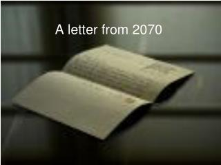 A letter from 2070