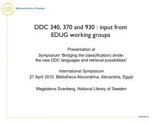 DDC 340, 370 and 930 : input from EDUG working groups