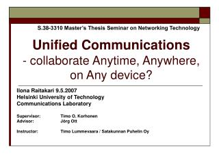 Unified Communications  - collaborate Anytime, Anywhere,  on Any device