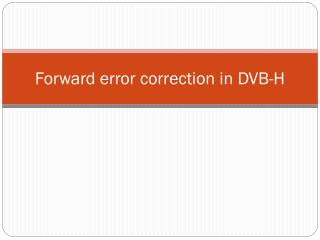 Forward error correction in DVB-H