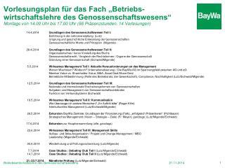 14.4.2014 Grundlagen des Genossenschaftswesen Teil I: Einführung in die Lehrveranstaltung  (Lutz)