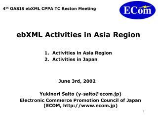ebXML Activities in Asia Region