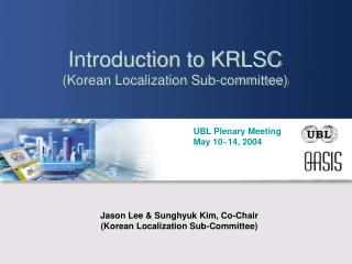 Introduction to KRLSC (Korean Localization Sub-committee)