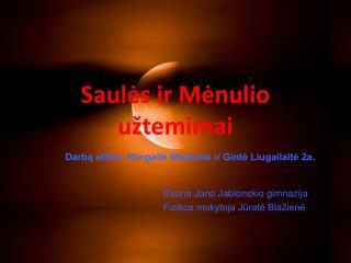 Saul ės ir Mėnulio užtemimai