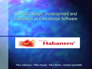 CS 402: Design, Development and Evaluation of Educational Software