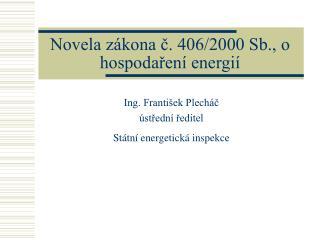 Novela z�kona ?. 406/2000 Sb., o hospoda?en� energi�