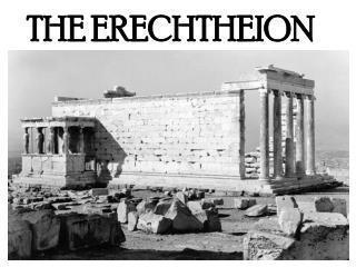 THE ERECHTHEION