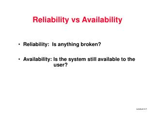Reliability vs Availability