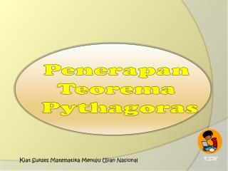 Penerapan  Teorema  Pythagoras