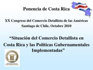 Ponencia de Costa Rica XX Congreso del Comercio Detallista de las Américas