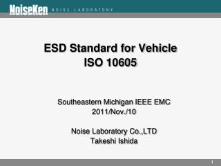ESD Standard for Vehicle ISO 10605