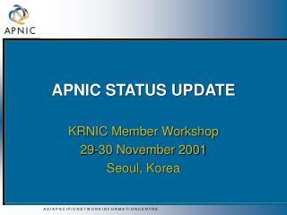 APNIC STATUS UPDATE